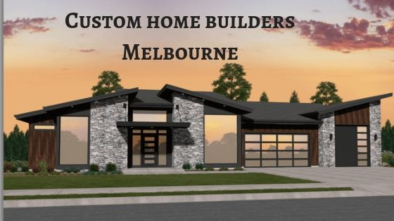 Local Custom home builders in Melbourne